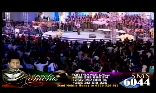 Miracle Moments 06 august 2013  by Apostle Pastor Robert Kayanja