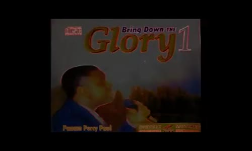 Bring Down the Glory 1, 2, 3, 4, 5 and Cheer up by Dr Panam Percy Paul. Over 8 hours long..mp4