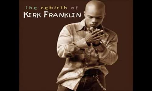 Kirk Franklin - Lookin' Out For Me.flv