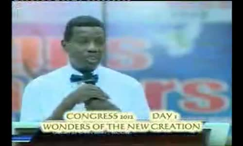 Wonders of The Creation by Pastor E A Adeboye- RCCG Redemption Camp- Lagos Nigeria