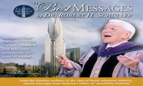 Dr. Robert H. Schuller - The Best Messages [Spirituality Motivational Audio Book 3.mp4
