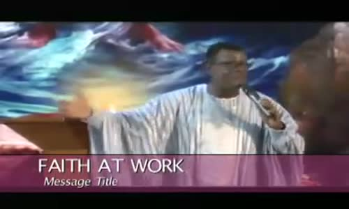 FAITH at WORK - GenerosityPastor Mensa Otabil