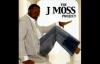 We Must Praise - J. Moss, The J. Moss Project.flv