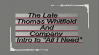 Thomas Whitfield & Company All I Need (Intro).flv