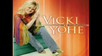 Vicki Yohe - Deliverance Is Available.flv