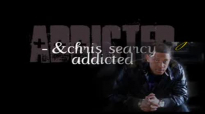 chris searcy - addicted.flv