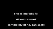David E. Taylor - Woman almost completely blind.Now she can see! This is incredi.mp4
