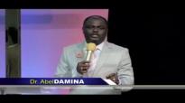 Dr. Abel Damina_ The New Testament Walk of Faith - Part 12.mp4