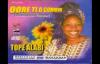 Tope Alabi - Gba Ope Wa O Jesu.flv
