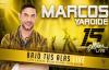 Marcos Yaroide - BAJO TUS ALAS Live (Official).mp4