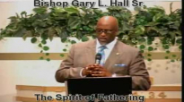 The Spirit of Fathering - 6.16.13 - West Jacksonville COGIC - Bishop Gary L. Hall Sr.flv