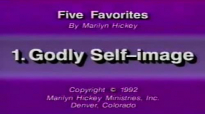 Marilyn Hickey  Godly Selfimage