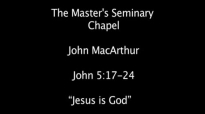 John MacArthur Jesus is God