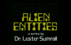77 Lester Sumrall  Alien Entities II Pt 4 of 23 What are Alien Entities Part 2