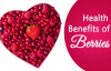 Health Benefits Of Berries  Berries The Wonder Food