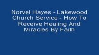 Norvel Hayes  How To Receive Healing And Miracles By Faith Audio