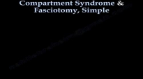 Compartment Syndrome & Fasciotomy, Simple  Everything You Need To Know  Dr. Nabil Ebraheim