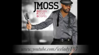 J Moss Beyond My Reach.flv