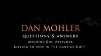 Dan Mohler - Machine Gun preacher. Killing in the name of God for good.mp4