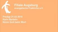 Predigt 21.02.2016 Karin Barbeln - Nimm Gott beim Wort.flv