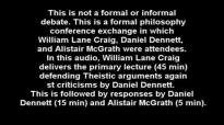 Evidence For God's Existence (William Lane Craig, Daniel Dennett, Alister McGrath).mp4