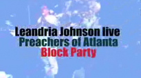Leandria Johnson Better Days Preachers of Atlanta Block Party.flv