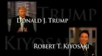 Robert Kiyosaki _ Donald Trump - The Keys To Success As An Entrepreneur.mp4
