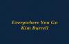 Everywhere You Go-kim Burrell.flv