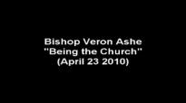 Bishop Veron Ashe Being The Church