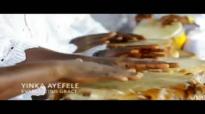 Yinka Ayefele - Everlasting Grace.mp4
