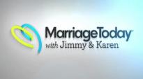Our Needs and Natures  Marriage Today  Jimmy Evans, Karen Evans, Dr. Caroline Leaf