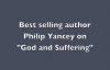 God & Suffering by Best-selling author Philip Yancey.mp4