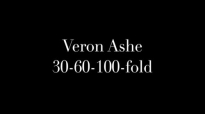 Veron Ashe - 30-60-100-fold (audio).mp4