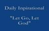 Let Go, Let God - (Joel Osteen Podcast Archive)