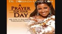 Dr. Dorinda Clark-Cole's Prayer For Your Day.flv