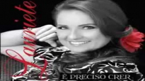 LAURIETE  PRECISO CRER CD COMPLETO  LANAMENTO!