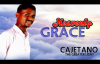 Cajetano - Heavenly Grace - Nigerian Gospel Music.mp4