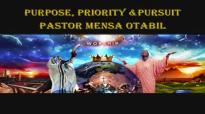 Pastor Mensa Otabil PURPOSE, PRIORITY _ PURSUIT Part 4 16