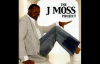 Livin' 4 - J. Moss, The J. Moss Project.flv