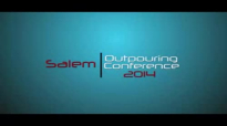 Salem Outpouring Conference 2014 Highlights