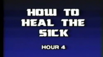 Charles and Frances Hunter 04 How To Heal The Sick