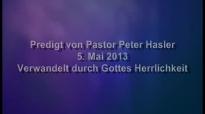 Peter Hasler - Verwandelt durch Gottes Herrlichkeit - 05.05.2013.flv