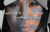 I Luh God ft Erica Cumbo Unofficial Remix.flv