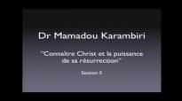 Mamadou Karambiri – Reconnaître le Ressuscité (Partie 1).mp4