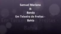 Samuel Mariano e Banda em Teixeira de Freitas  Jubileu de Ouro