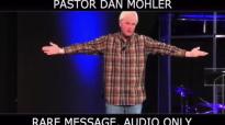 Dan Mohler - We Pray from FAITH, not FEAR.mp4