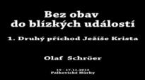 Olaf Schröer - Druhý příchod Ježíše Krista.flv