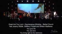 Great Are You Lord Spontaneous Worship  Jeremy Riddle, Steffany Frizzell and William Matthews