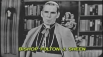 Suffering (Part 1) - Archbishop Fulton Sheen.flv