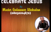 Master God Answer - Celebrate Jesus - Nigerian Gospel Music.mp4
